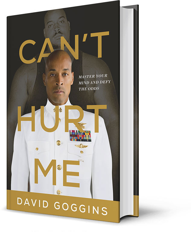 Can't Hurt Me By David Goggins